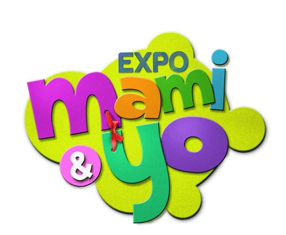 """Se Celebrará en octubre la 2da edición de """"Expo Mami y Yo ..."""